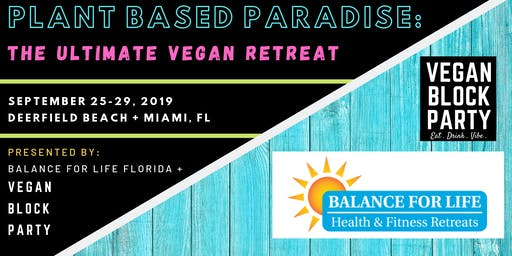 PLANT-BASED PARADISE: The Ultimate Vegan Retreat
