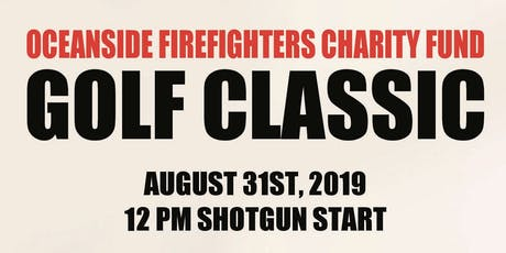 Oceanside Firefighters Charity Fund Golf Classic tickets