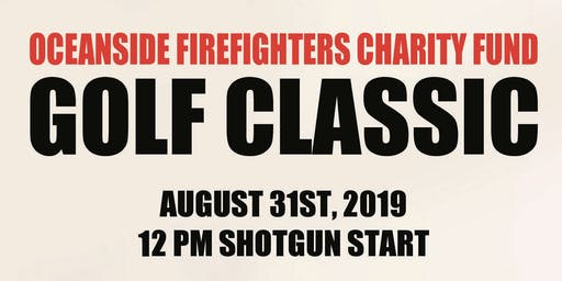 Oceanside Firefighters Charity Fund Golf Classic