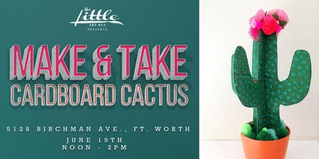 Make and Take Cardboard Cactus tickets