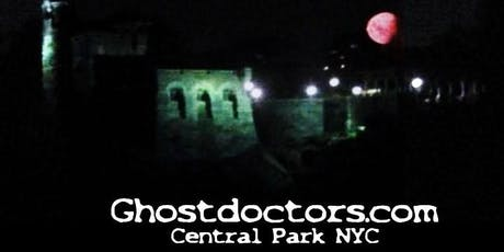 Ghost Doctors Central Park Ghost Hunting Tour -Saturday-9/21/19 tickets