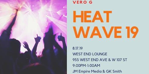 Heat Wave Summer Showcase Hosted by Vero G & DJ Chef Music by DJ 2K Nitro