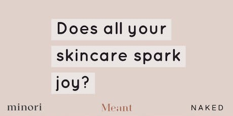 Minimalist Beauty Tips with Meant, Minori & Naked Retail tickets