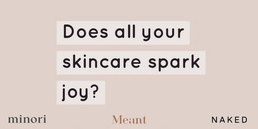 Minimalist Beauty Tips with Meant, Minori & Naked Retail