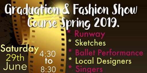 Graduation & Fashion Show Course Spring 2019 FAME Academy