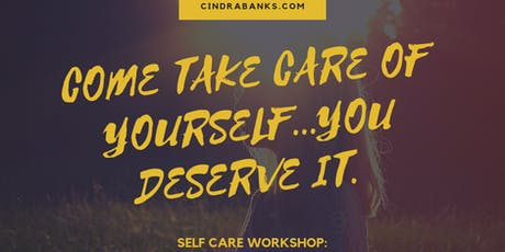 Self Care Workshop with Cindra tickets