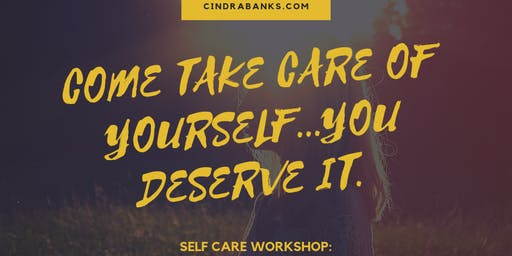 Self Care Workshop with Cindra
