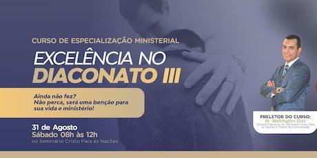 Excelência no Diaconato III ingressos
