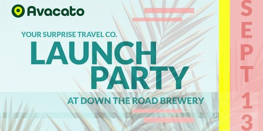Avacato Surprise Travel Launch Party
