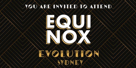 EQUINOX EVOLUTION SYDNEY 2019 tickets