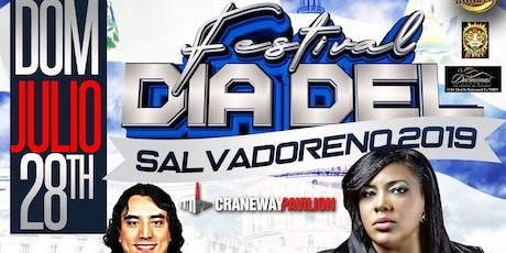 Festival Dia Del Salvadoreno 2019 tickets