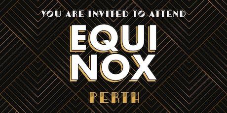 EQUINOX PERTH 2019 tickets