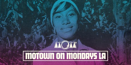 Motown On Mondays LA: w/ special guest LIL' DAVE (Philly) tickets