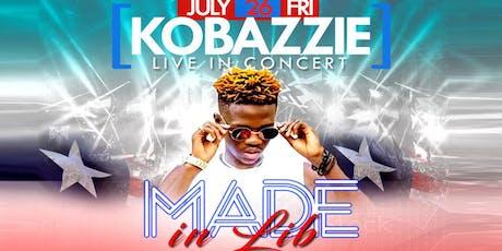 "KOBAZZIE LIVE IN CONCERT "" Made In LIB  tickets"
