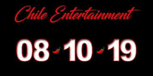 CHILE ENTERTAINMENT presents:  8-10-19