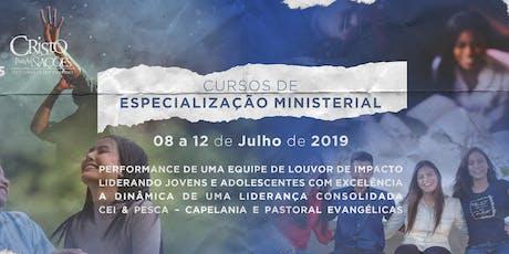 Especialização Ministerial - A DINÂMICA DE UMA LIDERANÇA CONSOLIDADA - Turno Manhã ingressos