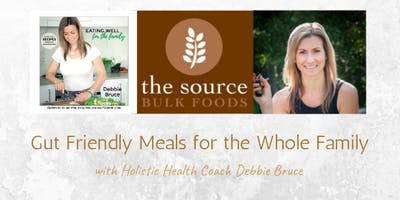 Gut Friendly Meals for the Whole Family – Cooking Demo