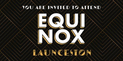 EQUINOX LAUNCESTON 2019