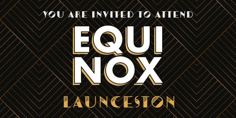EQUINOX LAUNCESTON 2019 tickets