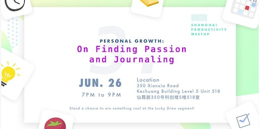 Shanghai Productivity Meetup: Personal Growth - Passion and Journaling