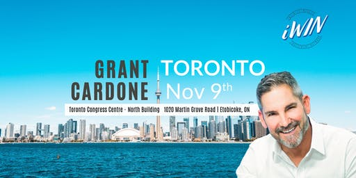 Wealth Hacker Conference - Grant Cardone in Toronto