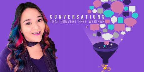 Conversations that Convert - How to sell without feeling salesy tickets