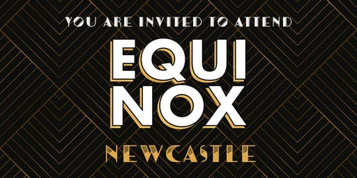 EQUINOX NEWCASTLE 2019