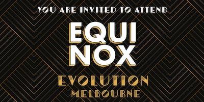 EQUINOX EVOLUTION MELBOURNE 2019