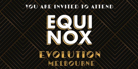 EQUINOX EVOLUTION MELBOURNE 2019 tickets