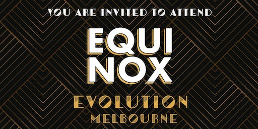 EQUINOX EVOLUTION MELBOURNE 2019