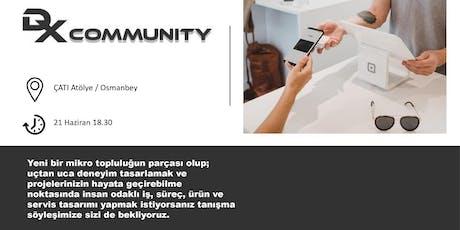 DX Community : İlk Buluşma tickets