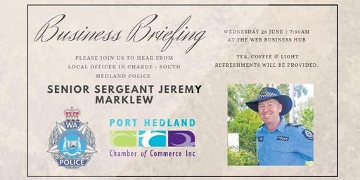 June Business Briefing - South Hedland Police