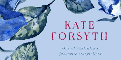 A morning with Kate Forsyth – The Blue Rose