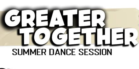 Greater Together: Summer Dance Session at The Hive tickets