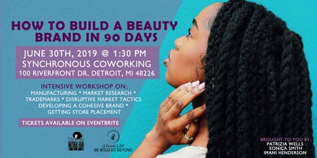 How To Build A Beauty Product In 90 Days: From Idea, Manufacturing to Marketing tickets
