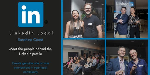 LinkedIn Local Sunshine Coast -  July 3rd 2019