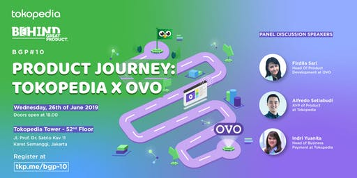 Behind Great Product #10 Product Journey: Tokopedia x OVO