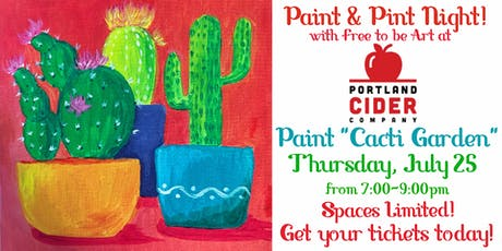 Paint & Pint 'Cacti Garden' at Portland Cider Co July 25 tickets