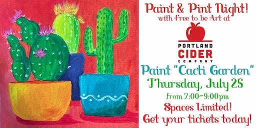 Paint & Pint 'Cacti Garden' at Portland Cider Co July 25