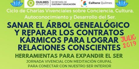 Quilmes Ciclo de Charlas sobre Conciencia y Desarrollo del Ser (Julio 2019)