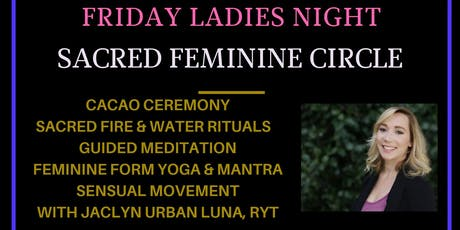 "Sacred Feminine Circle ""Ladies Night"" with Jaclyn Urban Luna tickets"