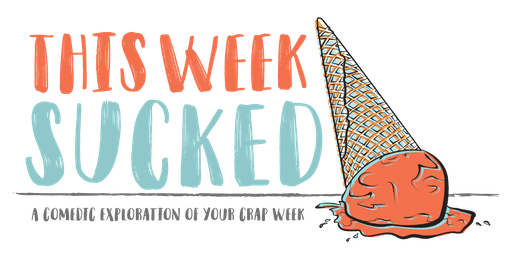 This Week Sucked (Improv Comedy)