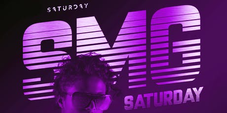 SATURDAYS! SMG Epicentre- Free RSVP! tickets
