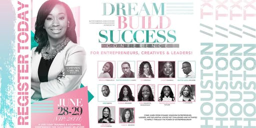 Dream Build Success Conference