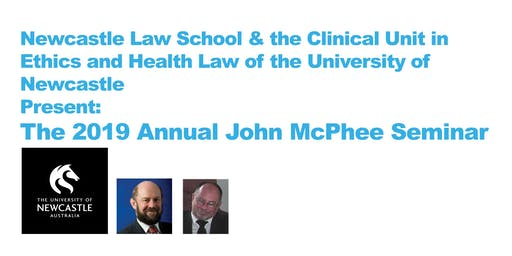 2019 Annual John McPhee Seminar: With The Hon Justice Ian Freckleton QC