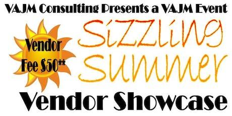 "Summer Sizzling Vendor Showcase - ""VAJM EVENT"" tickets"
