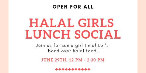 Halal Girls Lunch Social