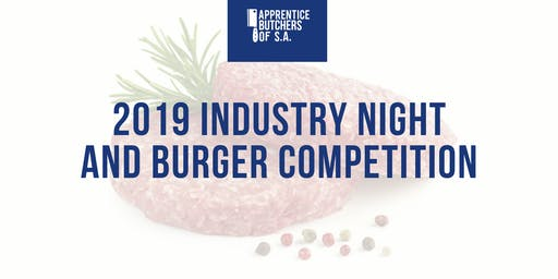 2019 Industry Night + Burger Comp