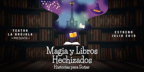Magia y Libros Hechizados, Historias Para Soñar. Sábado 6 de Julio 16hs entradas