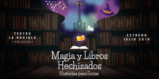 Magia y Libros Hechizados, Historias Para Soñar. Sábado 6 de Julio 16hs